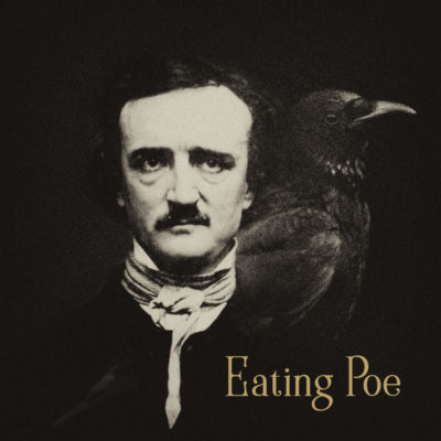 Eating Poe: Part One, Richmond and an Author's Forward