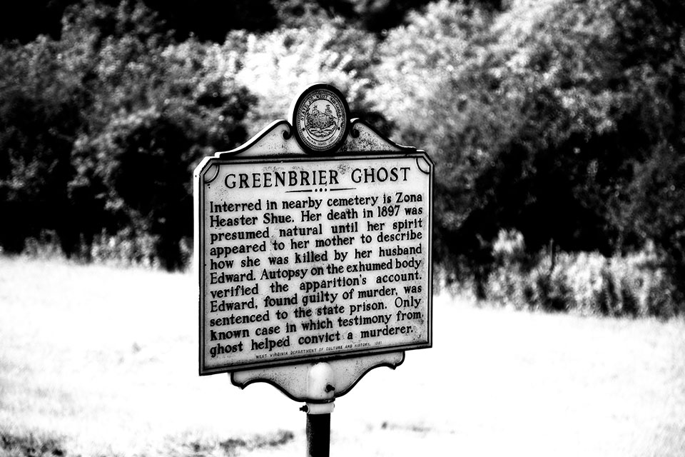 The death, resurrection and retribution of Zona Heaster Shue, The Greenbrier Ghost