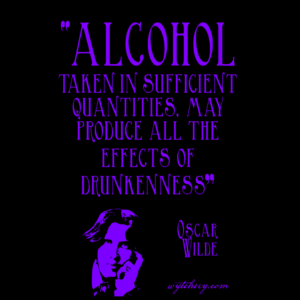 "Unisex T-Shirt: ""Alcohol taken in sufficient quantities, may produce all the effects of drunkenness"""