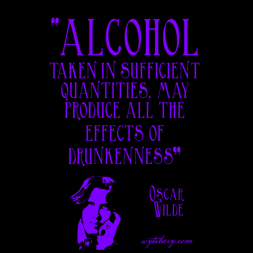"""Unisex T-Shirt: """"Alcohol taken in sufficient quantities, may produce all the effects of drunkenness"""""""
